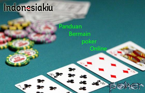 Panduan Poker Online
